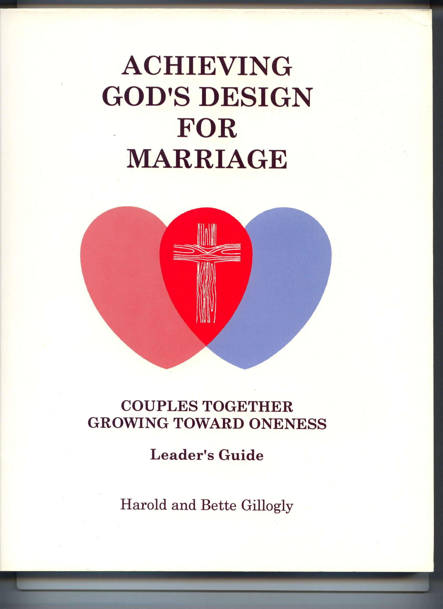 Achieving God's Design for Marriage